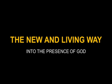 The New and Living Way