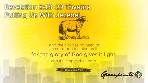 Revelation 2:18-29 Thyatira