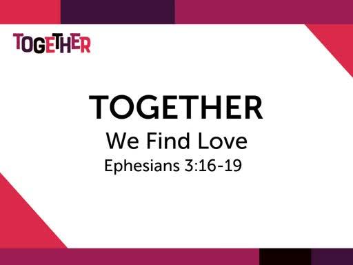 Together We Find Love