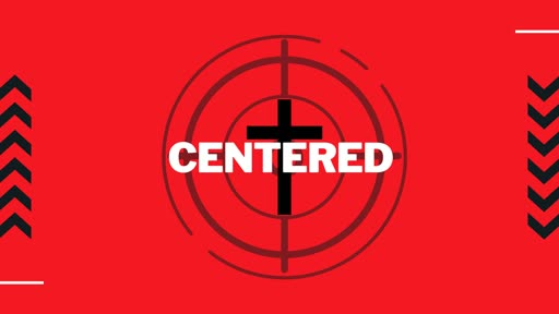 Centred