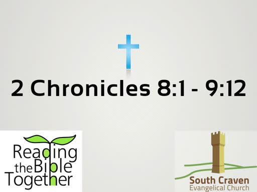 2 Chronicles 8:1-9:12