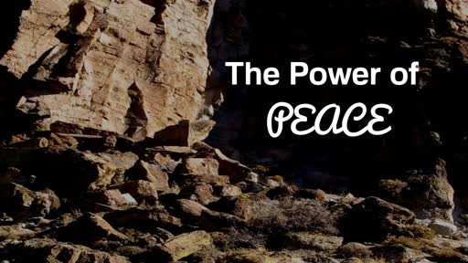 The Power of Peace