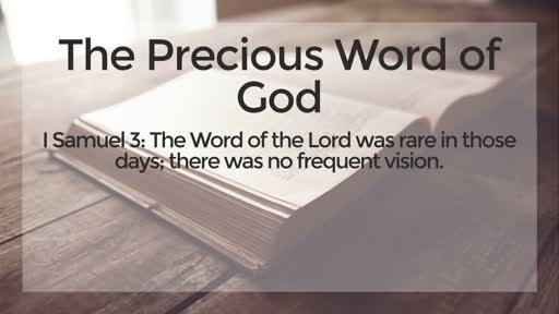 The Precious Word of God - 9/22/2019