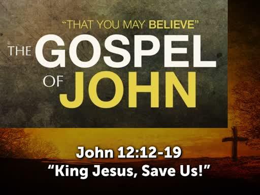 King Jesus, Save Us!
