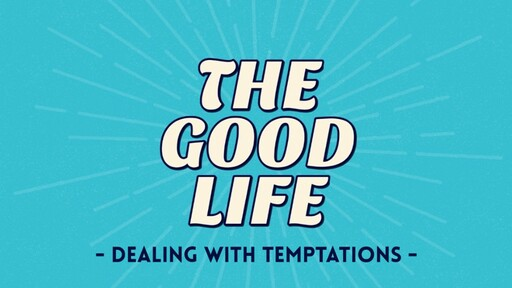 Dealing with Temptations