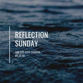 Reflection Sunday