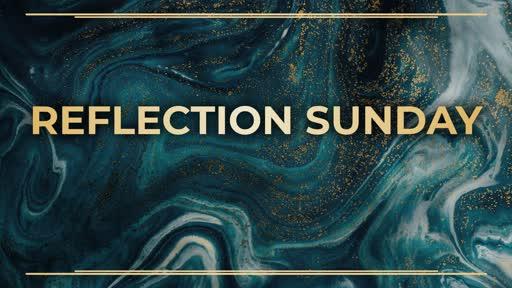 Reflection Sunday Fall 2019