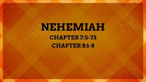 Nehemiah 7:5-73 & Nehemiah 8:1-8