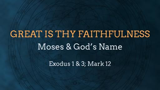 Moses & God's Name
