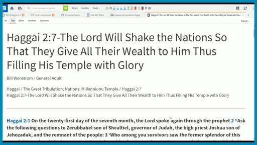 Haggai 2:7-The Lord Will Shake the Nations So That They Give All Their Wealth to Him Thus Filling His Temple with Glory