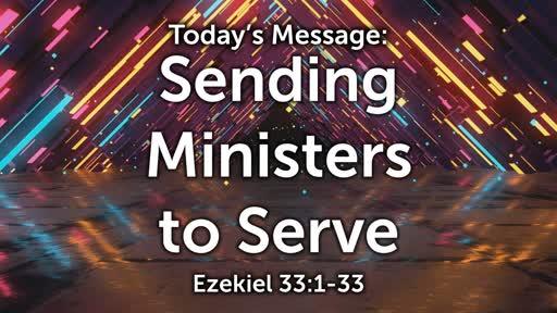 Ezekiel 07: Sending Ministers to Serve