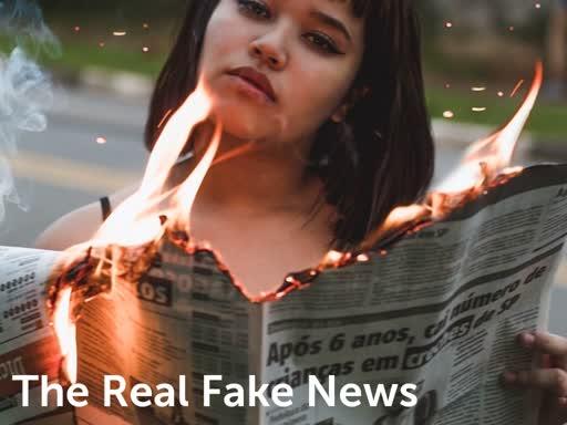 The Real Fake News