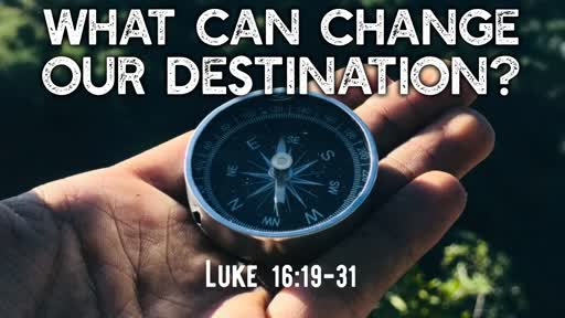 What can change our destination?