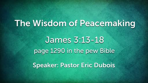 The Wisdom of Peacemaking