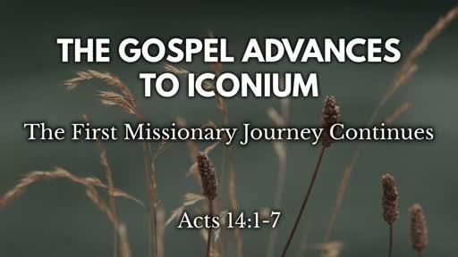 The Gospel Advances to Iconium