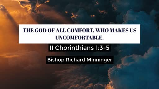 God of All Comfort, Who makes us Uncomfortable