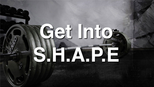 "2019-09-29 Get Into S.H.A.P.E.: ""Share the Experience"" - James Miller, Jr"