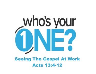 Seeing The Gospel At Work