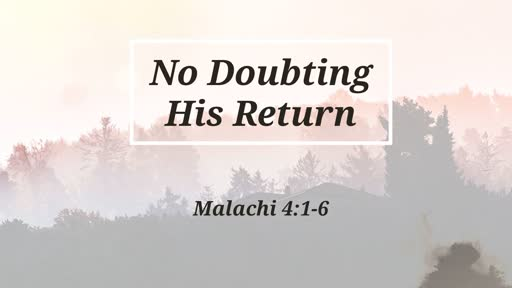 No Doubting His Return