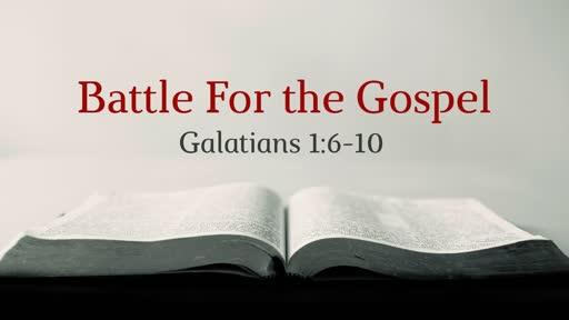 Battle For the Gospel