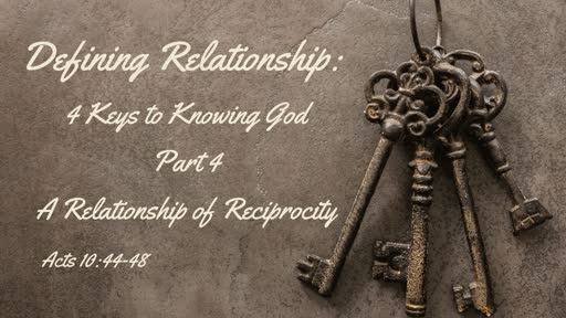 """September 29: """"A Relationship of Reciprocity"""" Acts 10:44-48"""