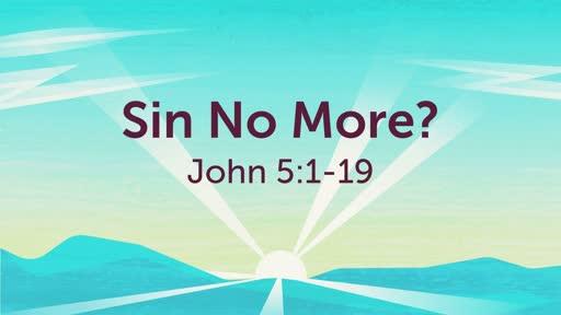 Sin No More?