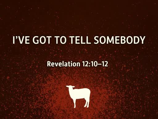 RSC | Revelations 12.10-12