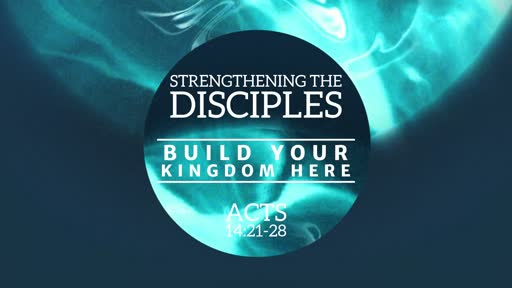 Strengthening the Disciples