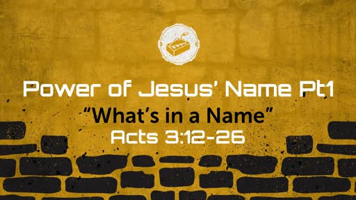 Power of Jesus' Name Pt1