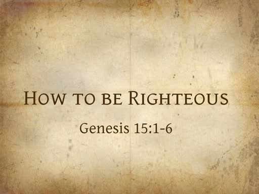 How to be Righteous