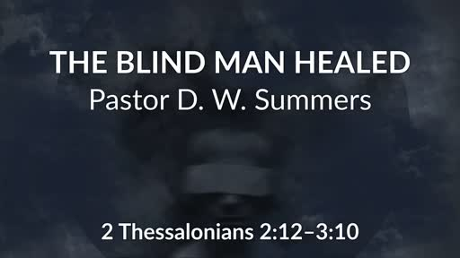 The Blind Man Healed