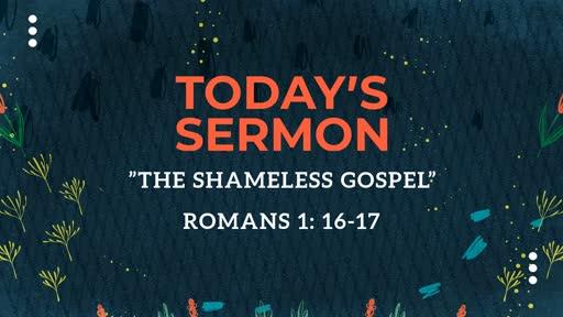 """""""The Shameless Gospel"""""""