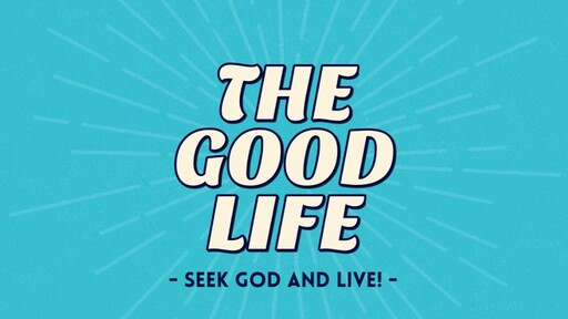 Seek God and Live!