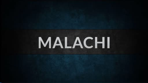 Malachi - Loved? Yes.