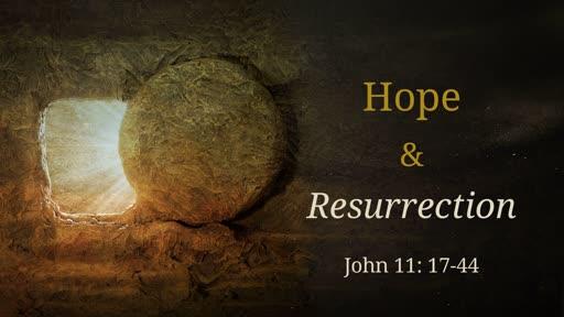 Hope & Resurrection