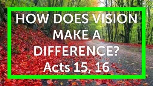 Vision Part 2
