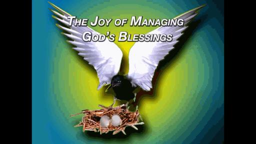 The Joy of Managing God's Blessings