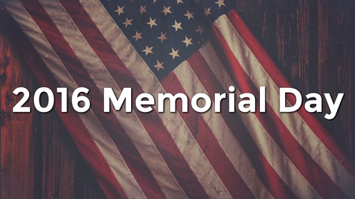 2016 Memorial Day - 5/22/2016