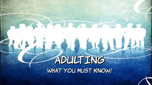 YOUNG ADULT -- ADULTING/WHAT YOU MUST KNOW