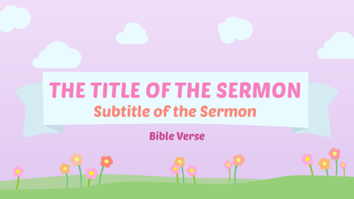 Mother's Day: Pink - Sermon Title - Motion