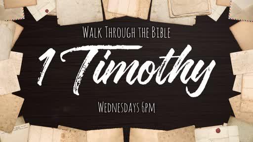 Walk Through the Bible - 1 Timothy 2