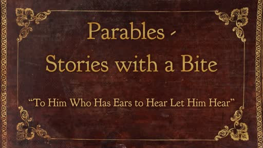 Parables - Stories with a Bite