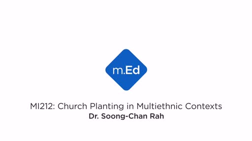 MI212 Church Planting in Multiethnic Contexts Trailer