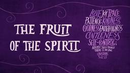 Fruit of the Spirit 16x9 PowerPoint Photoshop image