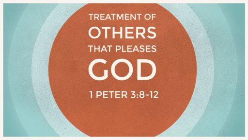 Treatment of Others that Pleases God