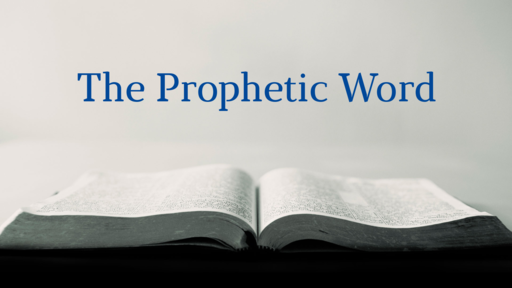 The Prophetic Word