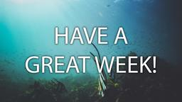 Fish have a great week! 16x9 PowerPoint image