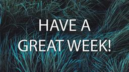 Grasses have a great week! 16x9 PowerPoint image