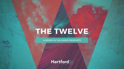 The Twelve (Minor Prophets)
