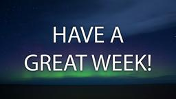 Northern Lights have a great week! 16x9 PowerPoint image